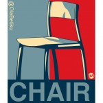Chair we Believe in!